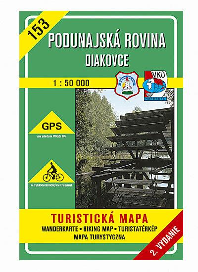 VKÚ Harmanec Turistická mapa Podunajská rovina - Diakovce 1:50 000 TM 153