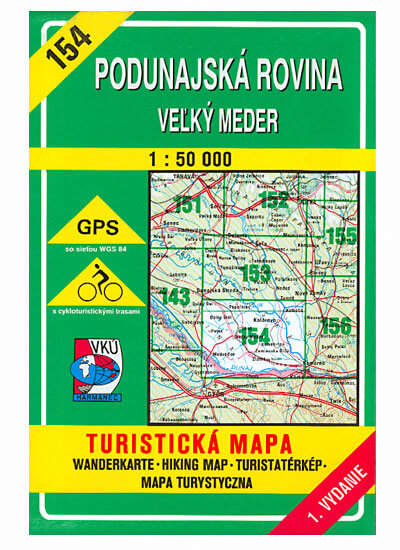 VKÚ Harmanec Turistická mapa Podunajská rovina - Veľký Meder 1:50 000 TM 154