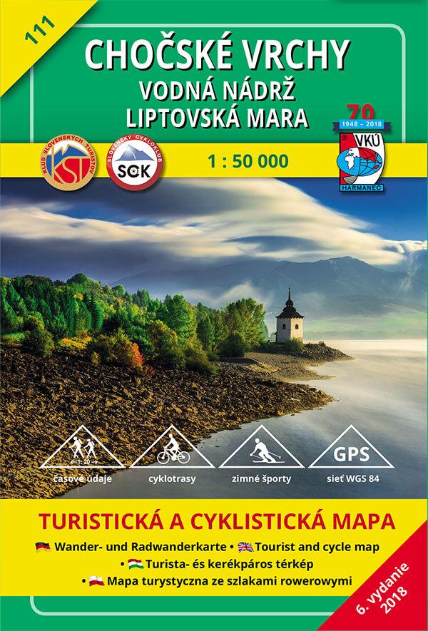 VKÚ Harmanec Turistická mapa Chočské vrchy - vodná nádrž Liptovská Mara 1:50 000 TM 111