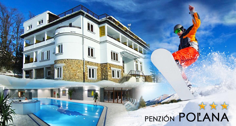 Zimný alebo jarný pobyt v Penzióne Poľana*** s polpenziou, wellness a skvelými možnosťami na lyžovačku