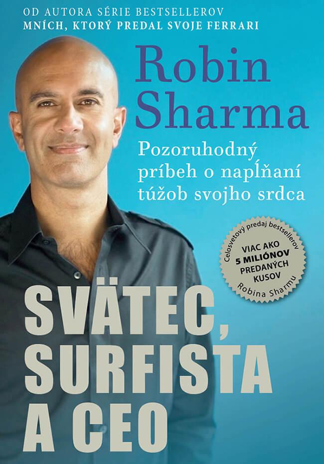 Svätec, surfista a CEO - Robin Sharma, vydavateľstvo Easton Books