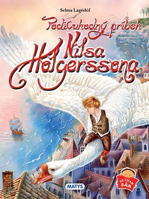 Podivuhodný príbeh Nilsa Holgerssona, vydavateľstvo Matys