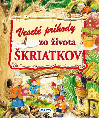 Vydavateľstvo Matys: Veselé príhody zo života škriatkov