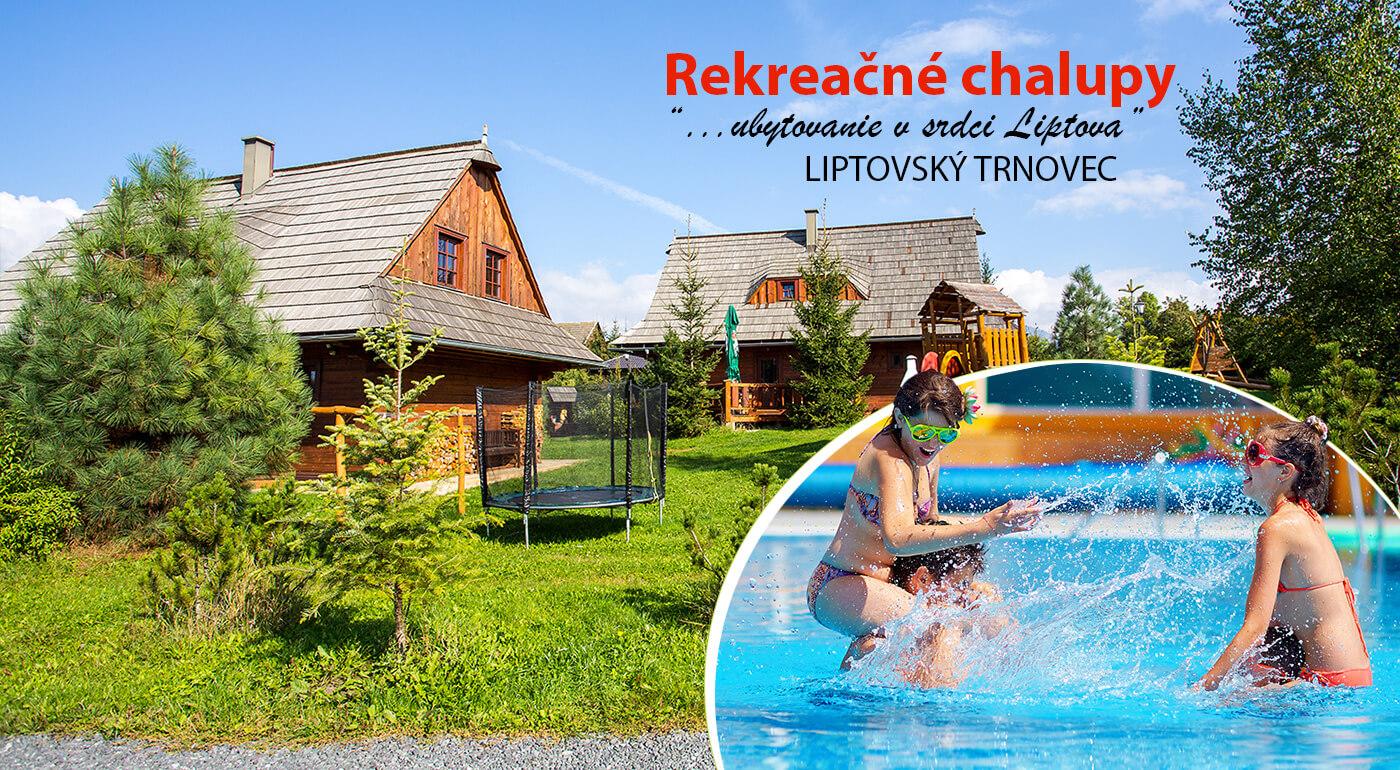 Liptov: Rekreačné chalupy so super zľavou do aquaparkov Tatralandia alebo Bešeňová neďaleko lyžiarkeho strediska Jasná