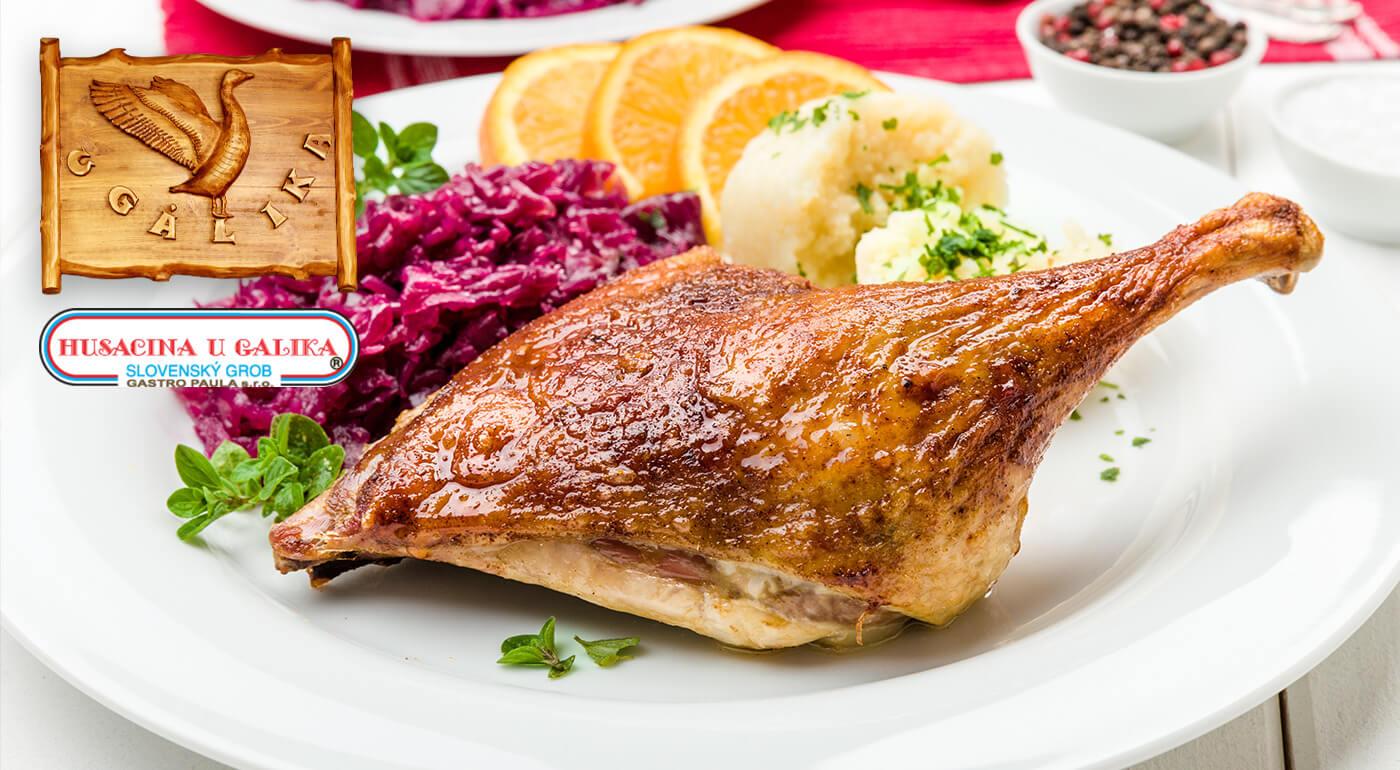 Kačacie a husacie hody v reštaurácii Husacina u Galika - konzumácia v reštaurácii alebo odber so sebou