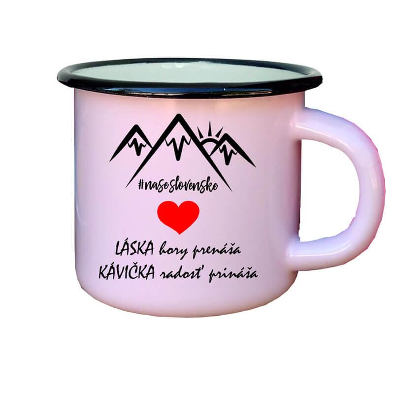 Smaltovaný hrnček Láska hory prenáša, kávička radosť prináša (300 ml) - ružový