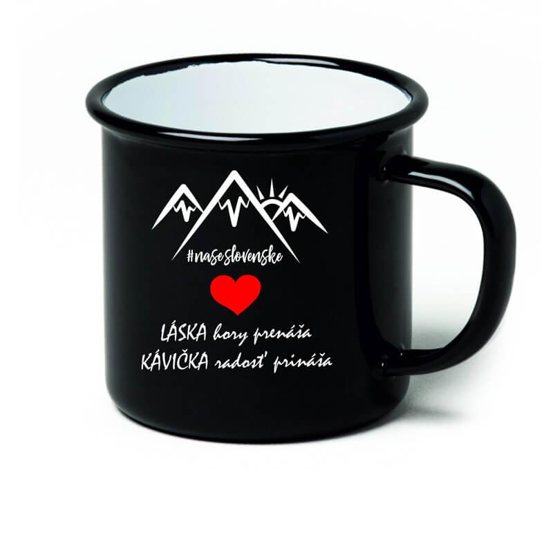 Smaltovaný hrnček Láska hory prenáša, kávička radosť prináša (300 ml) - čierny