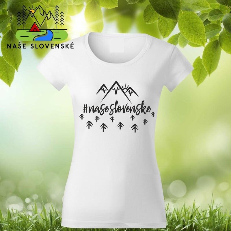 Dámske tričko s krátkym rukávom Naše slovenské - biele, veľkosť S