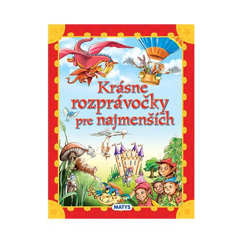 Vydavateľstvo Matys: Krásne rozprávočky pre najmenších