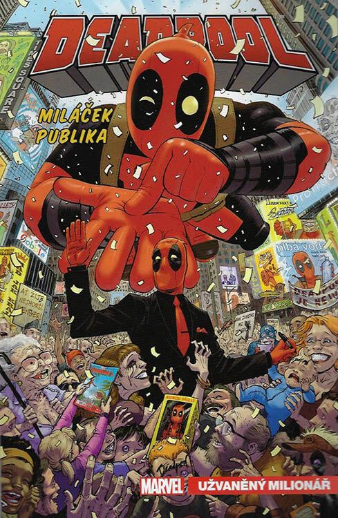 Komiks Deadpool, miláček publika 1: Užvaněný milionář