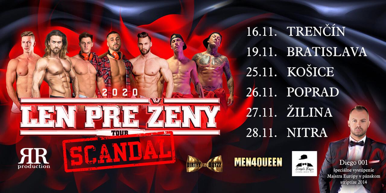 Len pre ženy tour 2020 Scandal – energické vystúpenia striptérskej skupiny MEN4QUEEN a SIMPLE BOYS v 6 slovenských mestách s veľkým prekvapením