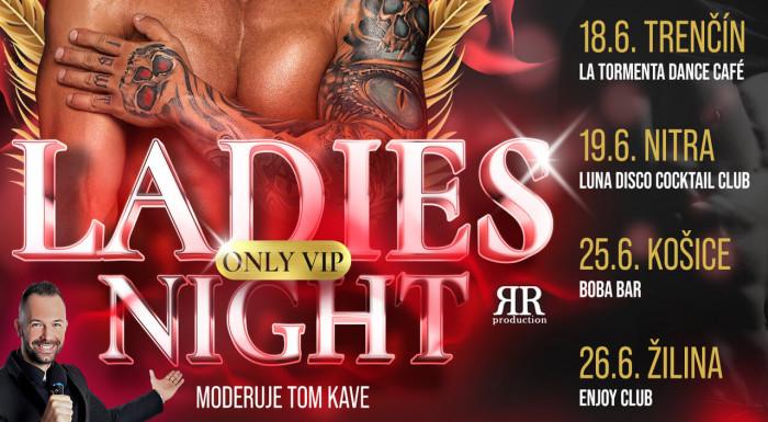 ONLY VIP LADIES NIGHT 2021