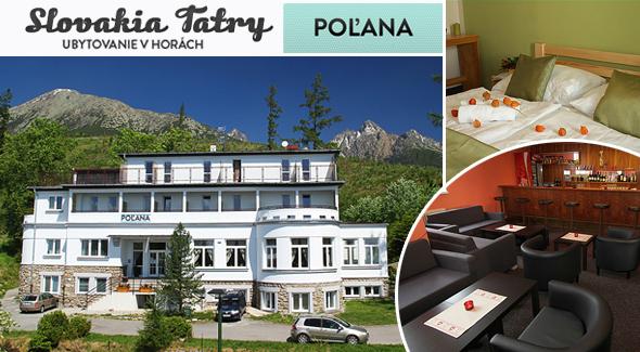 5 dňová letná dovolenka vo Vysokých Tatrách len za 79,90€. Užite si pobyt v novo zariadenom štýlovom a komfortnom *** Penzióne POĽANA v Smokovci na Peknej Vyhliadke.