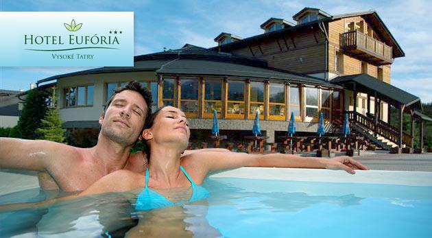 Úžasný pobyt vo Vysokých Tatrách v 3* Hoteli Eufória + neuveriteľné zľavy a bonusy!