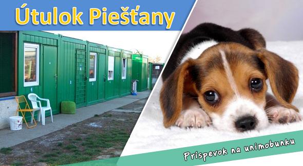 Pomôžte aj Vy dobrej veci - dobrovoľný príspevok na unimobunku pre šteniatka v Piešťanskom útulku. Zapojte sa do dobročinnej zbierky, venujte symbolické 1€ alebo 5€ a urobte tak dobrý skutok.