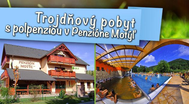 Penzión Motýľ na Liptove - trojdňový pobyt s polpenziou pre dvoch s výhodnými zľavami do termálnych parkov Bešeňová a Lúčky!