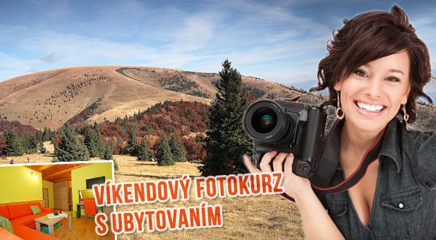 Víkendový kurz fotografovania s ubytovaním v Penzióne Sidorovo vo Veľkej Fatre. NOVÝ SEPTEMBROVÝ TERMÍN!