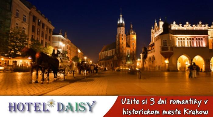 3 dni v *** hoteli v Krakowe. Oddych s dávkou romantiky v historickom kráľovskom meste.