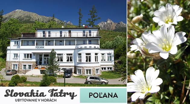 Dovolenka v krásnych Vysokých Tatrách v Penzióne Poľana*** na 3 alebo 4 dni s polpenziou a ďalšími bonusmi