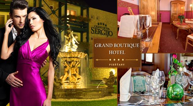 Romantický večer pre vás a vašu lásku v luxusnom Grand Boutique Hoteli Sergijo**** v Piešťanoch