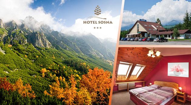 Doprajte si 3 relaxačné dni v Hoteli Sosna s výhľadom na nádherné štíty Vysokých Tatier