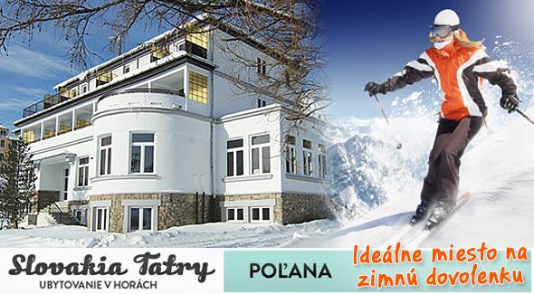 4 dni vo Vysokých Tatrách v *** Penzióne POĽANA.
