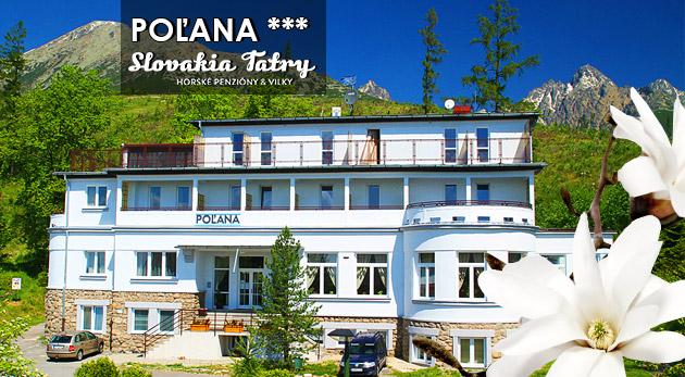 Dovolenka v krásnych Vysokých Tatrách v Penzióne Poľana*** na 3, 4 alebo 5 dní s polpenziou a ďalšími bonusmi