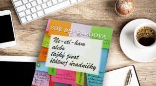 Zľava 40%: Kniha Nestíham alebo ťažký život štátnej úradníčky od Zoé Shepardovej za 5,90 €. Prečítajte si vtipný bestseller, za ktorý bola autorka takmer vyhodená zo štátnej správy!