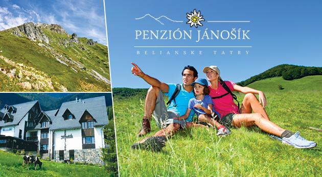 Odhaľte letnú krásu Belianskych Tatier počas 3-dňového pobytu alebo 4-dňového poznávacieho pobytu v Penzióne Jánošík v Ždiari