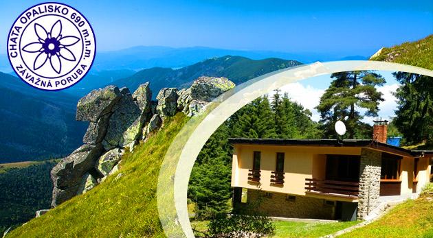 Dovolenka na chate Opalisko v Nízkych Tatrách