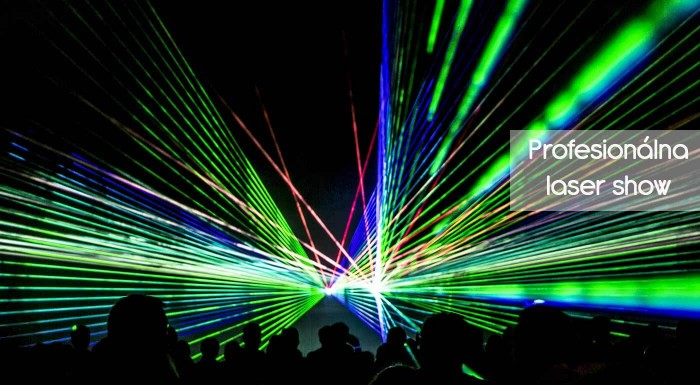 5-hodinová profesionálna laser show