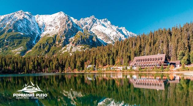 Relax pod štítmi Vysokých Tatier v Horskom hoteli Popradské Pleso