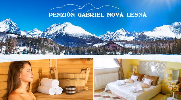 Relaxačné 3 alebo 4 dni pod štítmi Vysokých Tatier v Penzióne Gabriel s polpenziou a wellness