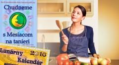 Zľava 37%: Kniha Chudneme s Mesiacom na tanieri a Lunárny kalendár na rok 2016 len za 12,45 € obsahujú vypracované jedálničky, recepty a rady na každý deň, s ktorými zaručene kilá znížite a zdravie posilníte!