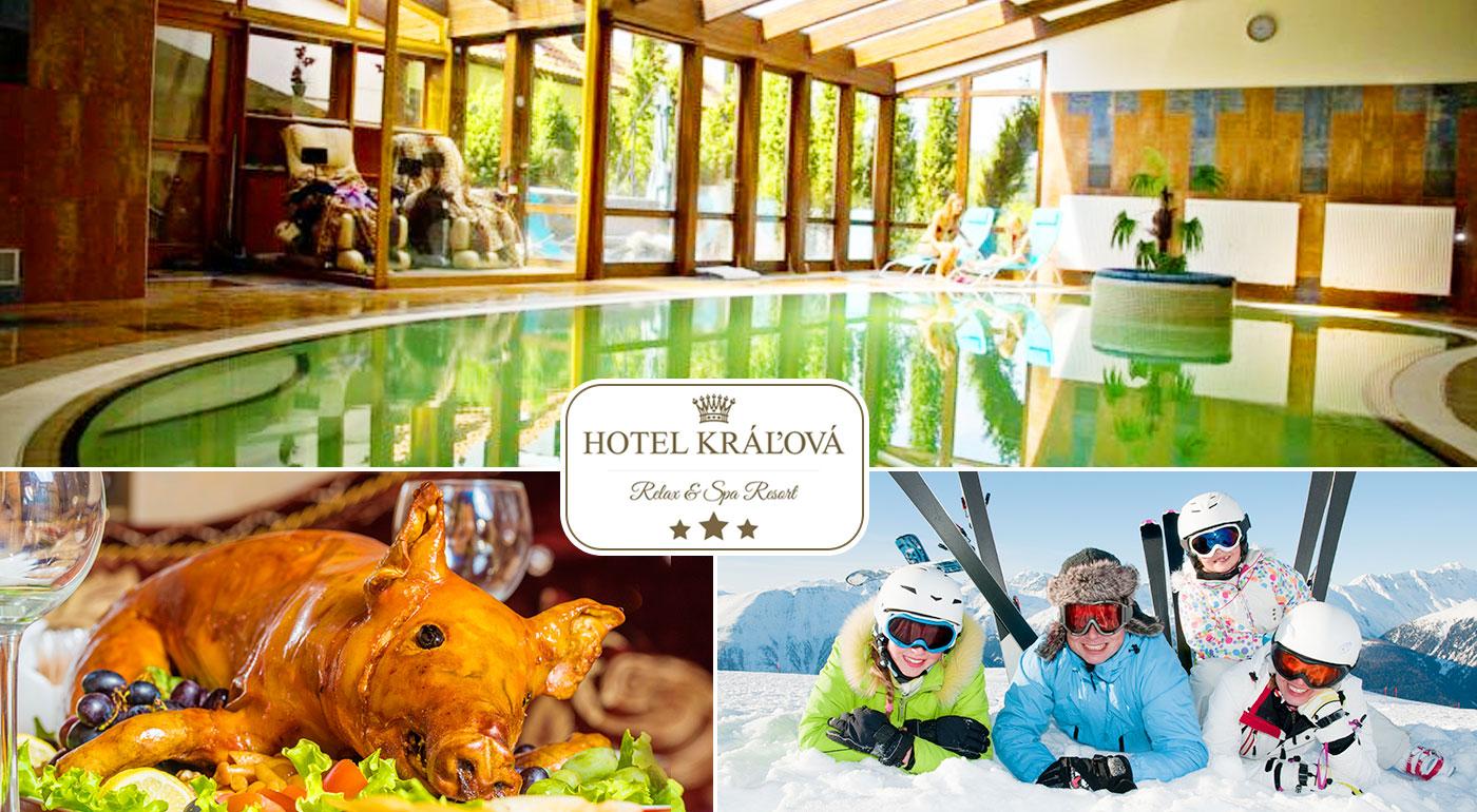 Pestrá zima v Hoteli Kráľová*** - rozmaznávajúci wellness, tradičná slovenská zabíjačka i možnosť lyžovačky. To musíte zažiť!