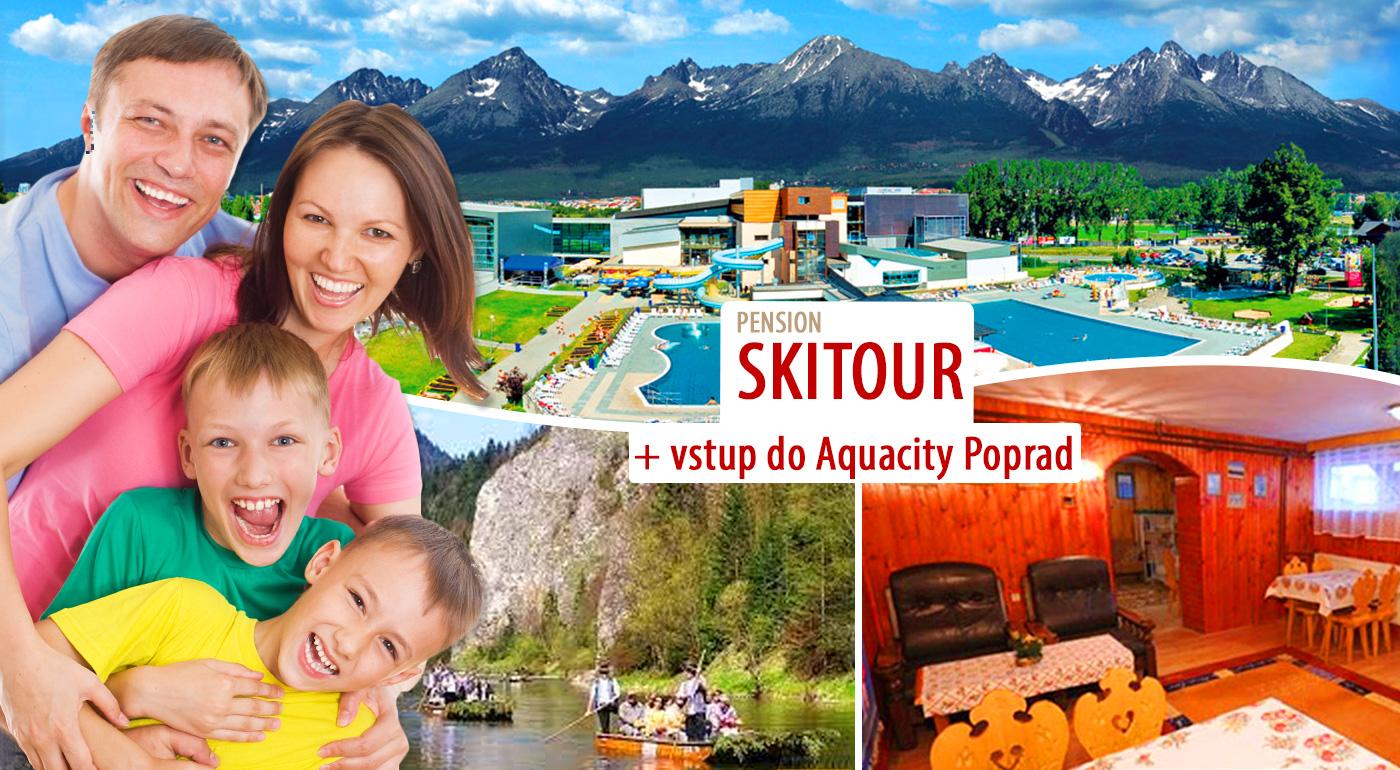 Najkrajšie prázdniny vo Vysokých Tatrách so vstupom do Aquacity Poprad i splavom Dunajca!