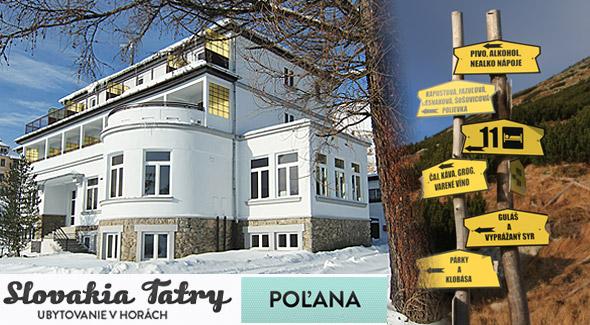 Penzión POĽANA*** Vysoké Tatry - 4 dňový pobyt v Starom Smokovci.