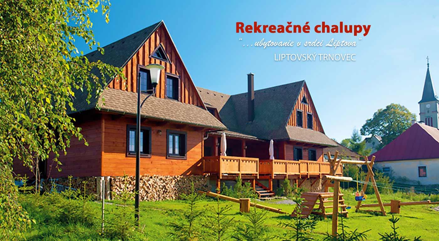Oddýchnite si v rekreačných chalupách na Liptove a využite akciu 1+1 zadarmo na vstup do aquaparku Tatralandia