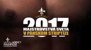 Zľava 36%: Nezabudnuteľná striptízová show plná vypracovaných tiel, premakaných choreografií a toho najlepšieho, čo môžete na poli pánskeho striptízu vidieť - MAJSTROVSTVÁ SVETA V PÁNSKOM STRIPTÍZE. 2017.