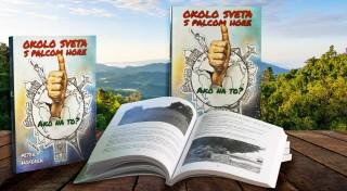 Zľava 37%: Cestujte presne podľa vašich prianí - úplne zadarmo, dobrodružne alebo trebárs aj luxusne. Kniha známeho slovenského dobrodruha Petra Hofereka - Okolo sveta s palcom hore vás naučí ako na to.