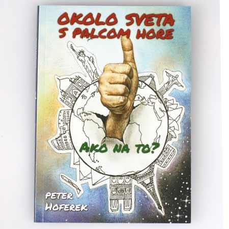 Kniha Peter Hoferek - Okolo sveta s palcom hore